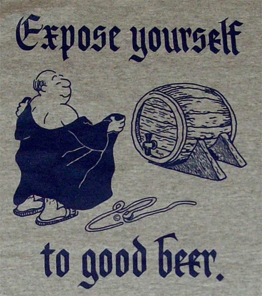 Expose yourself to good beer